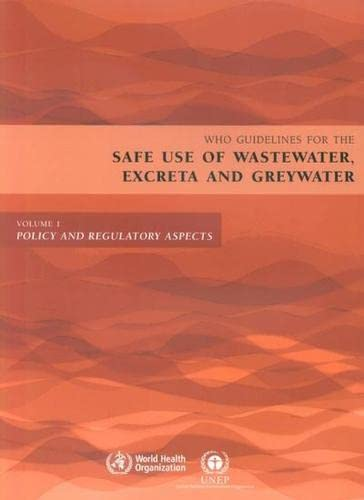 who-guidelines-for-the-safe-use-of-wastewater-excreta-and-greywater