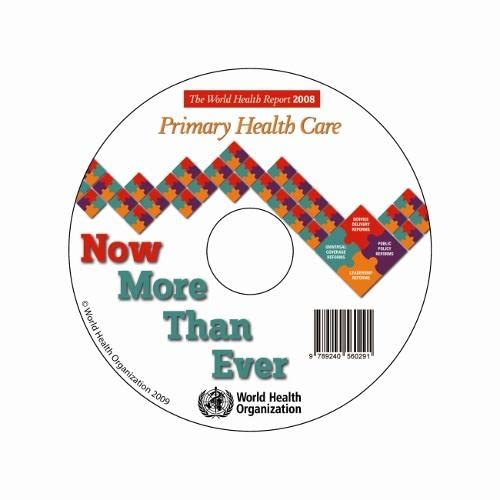 the-world-health-report-2008-primary-health-care-now-more-than-ever