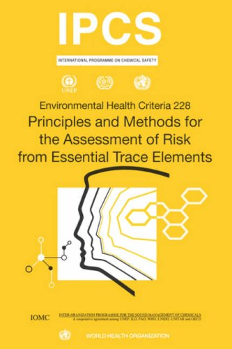 principles-and-methods-for-the-assessment-of-risk-from-essential-trace-elements-environmental-health-criteria-series-no-228-environmental-healt-criteria
