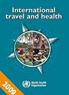 International Travel and Health by World…