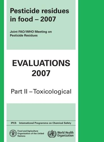 pesticide-residues-in-food-2007-toxicological-evaluations-who-pesticide-residues-in-food