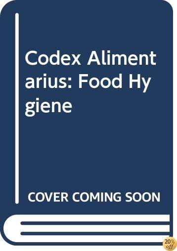 Codex Alimentarius: Food Hygiene