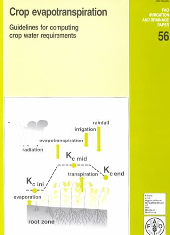 crop-evapotranspiration-guidelines-for-computing-crop-water-requirements-fao-irrigation-and-drainage-papers