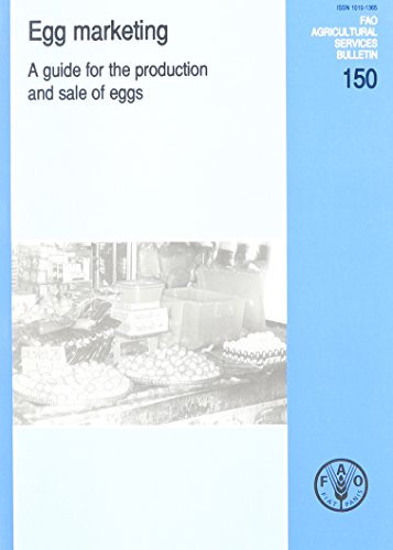 egg-marketing-a-guide-for-the-production-and-sale-of-eggs-fao-agricultural-services-bulletins