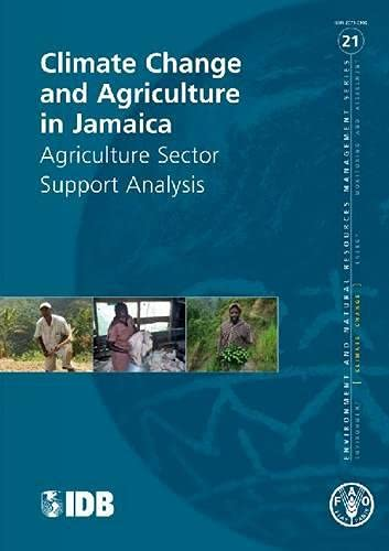 climate-change-and-agriculture-in-jamaica-agriculture-sector-support-analysis-fao-environment-and-natural-resources-management-series-no-21