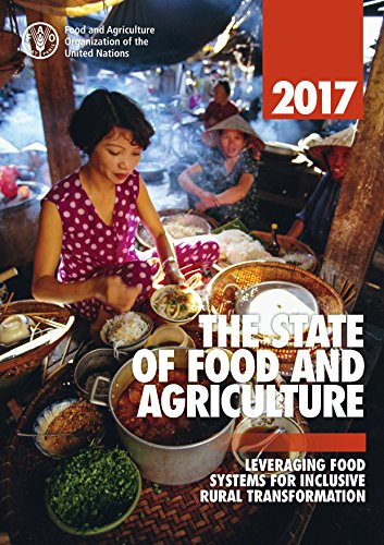 the-state-of-food-and-agriculture-2017-leveraging-food-systems-for-inclusive-rural-transformation