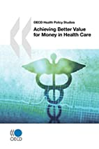 OECD Health Policy Studies Achieving Better…
