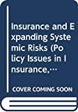 Faure, Michael: Insurance and Expanding Systemic Risks (Policy Issues in Insurance, No. 5)