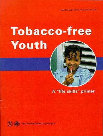 tobacco-free-youth-a-life-skills-primer