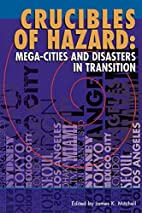 Crucibles of hazard : mega-cities and…