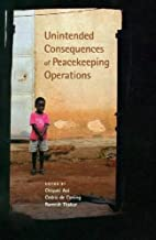 Unintended Consequences of Peacekeeping…