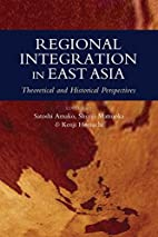 Regional Integration in East Asia:…