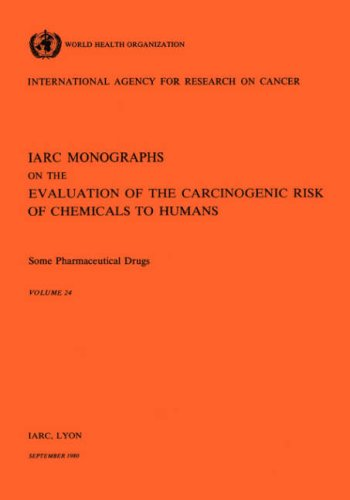 some-pharmaceutical-drugs-iarc-monographs-on-the-evaluation-of-the-carcinogenic-risks-to-humans