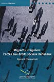 Not Available: Migrants Irregulier: Accces Aux Droits Sociaux Minimaux