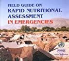 Field Guide on Rapid Nutritional Assessment…