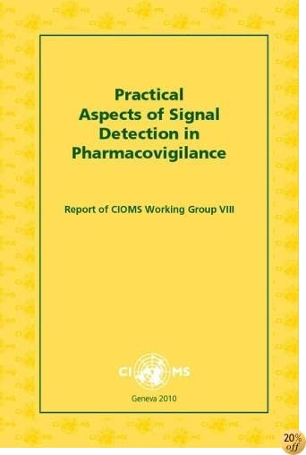 Practical Aspects of Signal Detection in Pharmacovigilance