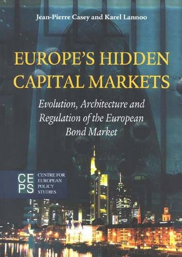 europes-hidden-capital-markets-evolution-architecture-and-regulation-of-the-european-bond-market