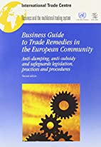 Business Guide to Trade Remedies in the…