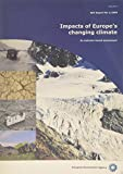 European Environment Agency: Impacts of Europe's Changing Climate: An Indicator-Based Assessment
