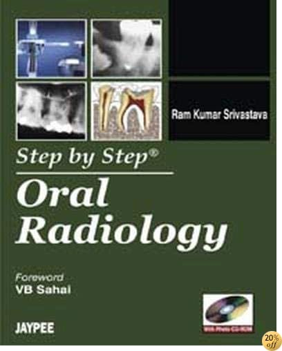 Step by Step Oral Radiology (with CD Rom)