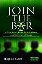 Join the Bar - A Tale About Three Law…