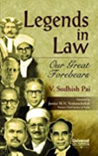 Legends in Law: Our Great Forebears by…