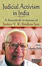 Judicial Activism in India by V. R. Krishna…