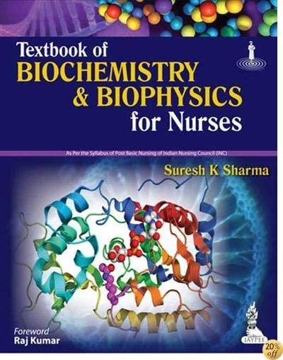 Textbook of Biochemistry & Biophysics for Nurses