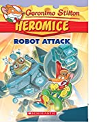Heromice #2: Robot Attack by Geronimo…