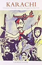 KARACHI ORDERED DISORDER AND THE STRUGGLE…