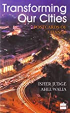 Transforming our Cities by Isher Judge…