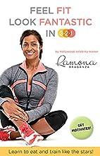 feel fit look fantastic in 3:2:1 by ramona…