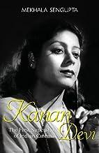 Kanan Devi : The First Superstar of Indian…