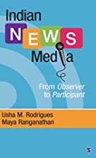 Indian News Media: From Observer to…