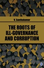 The Roots of Ill-Governance and Corruption…