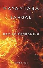 Day of Reckoning Stories by Nayantara Sahgal