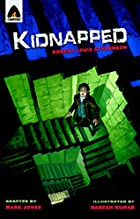 Kidnapped: The Graphic Novel (Campfire…
