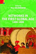 Networks in the First Global Age: 1400-1800…