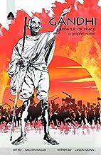 Gandhi: My Life is My Message (Campfire…