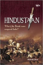 Hindustaan: What If the British Never…