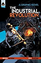 The Industrial Revolution (Campfire Graphic…