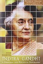Indira Gandhi : A Personal & Political B by…