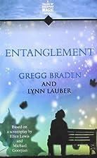 Entanglement by Gregg Braden