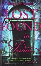 Lost & Found in India by Sorensen; Braja