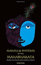 Marvels and Mysteries of the Mahabharata by…