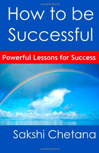 how-to-be-successful-powerful-lessons-for-success