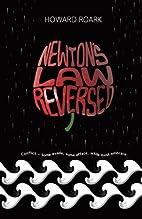 Newton s Law Reversed: Conflict - Some…