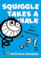 Squiggle Takes a Walk: An Adventure in…