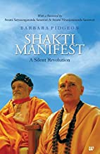 Shakti Manifest: A Silent Revolution by…