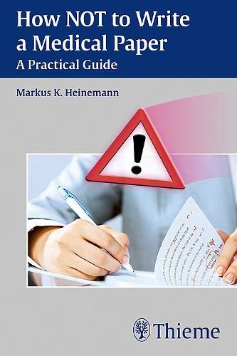how-not-to-write-a-medical-paper-a-practical-guide